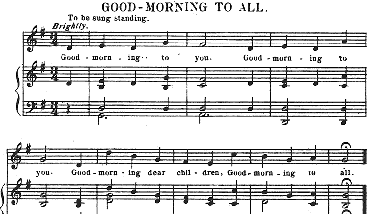 """Good Morning to You,"" as it appeared in the Hills' collection of children's songs."